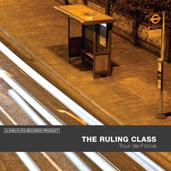 the ruling class - tour de force