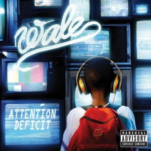 wale attention deficit 300x300 Some albums Ricky enjoyed in 2009 (and when to listen to them)