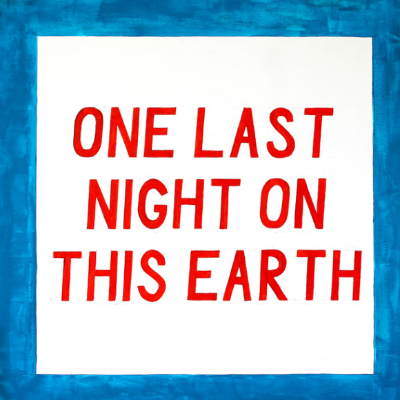 onelastnightonthisearth